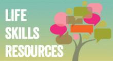 Life Skills Resources
